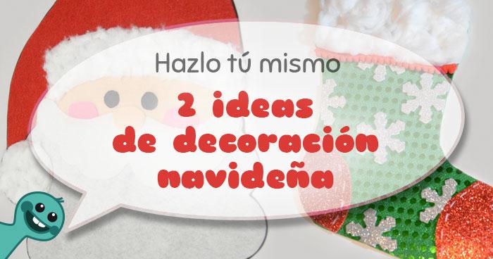 2 ideas de decoraci n navide a pap noel y bota de - Papa noel decoracion navidena ...
