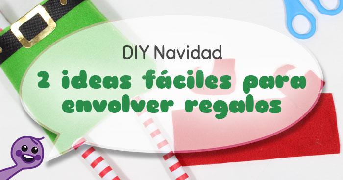 2 ideas para envolver regalos de navidad