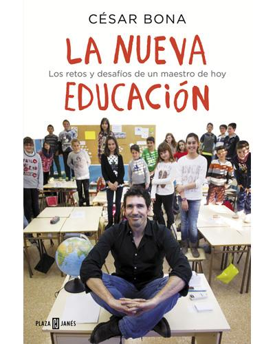 la nueva educación césar bona