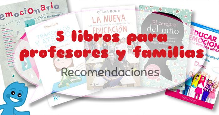 5 libros para profesores y familias
