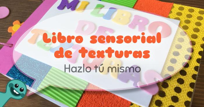 cómo hacer un libro sensorial de texturas para niños