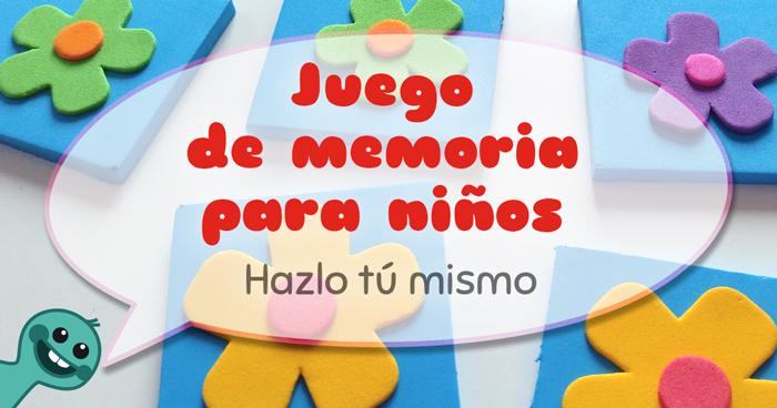 Cómo Hacer Juegos De Memoria Para Niños Fixo Kids