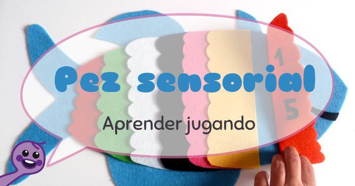 Pez sensorial fb