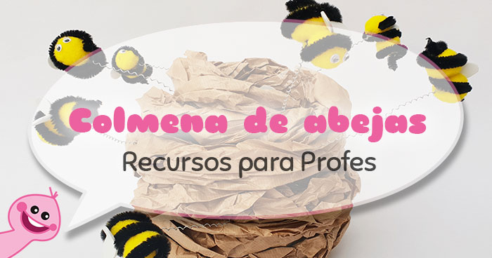 recursos para profes : colmena de abejas