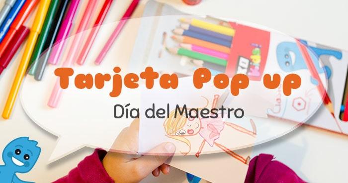 tutorial para niños tarjeta pop up día del maestro