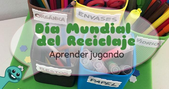 actividades para el día mundial del reciclaje para niños