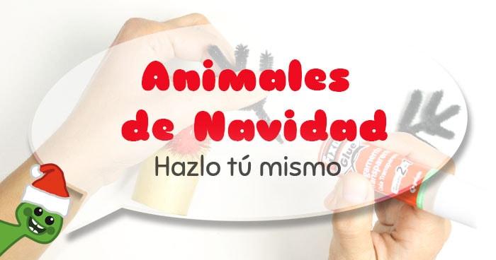 tutorial para hacer animales de navida con rollos de cartón