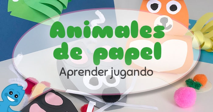 tutorial para hacer animales con papel de colores