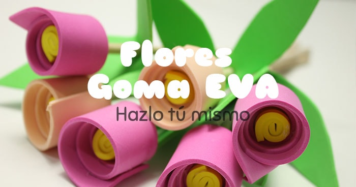 cómo hacer flores goma eva facilmente
