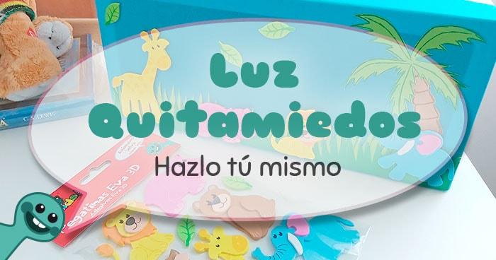 tutorial luz quitamiedos para niños